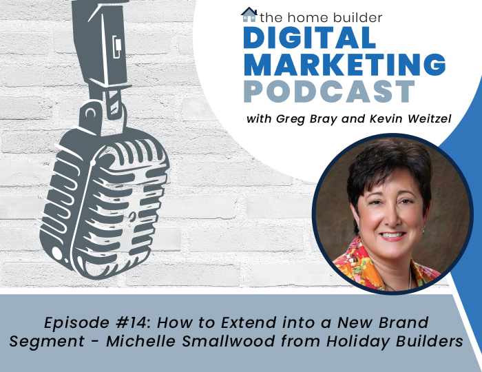 How to Extend into a New Brand Segment - Michelle Smallwood from Holiday Builders